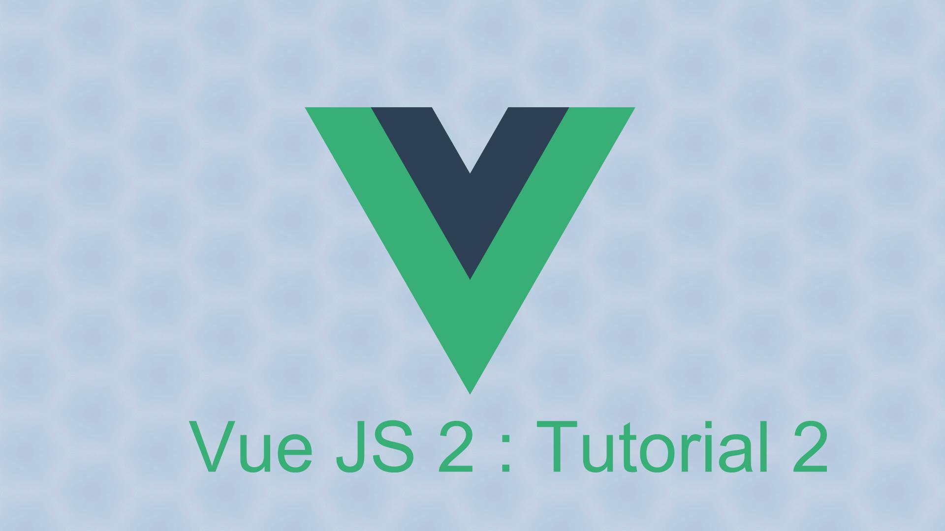 vue-js-tutorial-2
